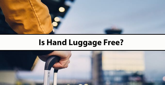 Is Hand Luggage Free?