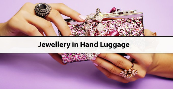 Jewellery in Hand Luggage